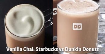 Vanilla Chai: Starbucks vs Dunkin Donuts