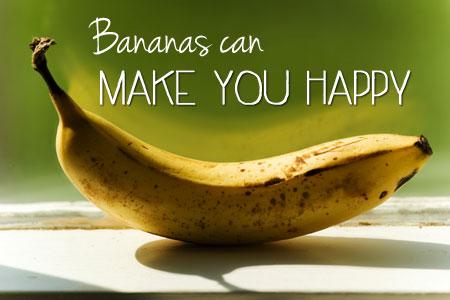 Bananas Can Make You Happy