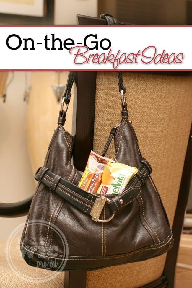 On-the-Go Breakfast Ideas