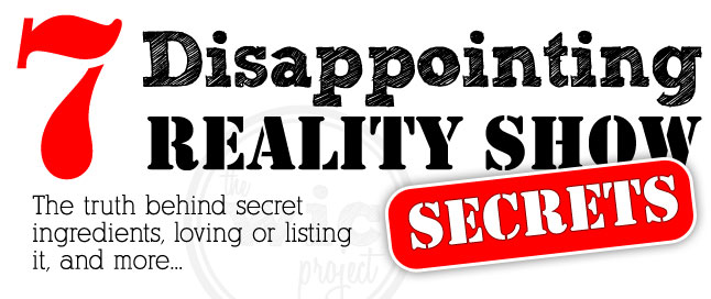 7 Disappointing Reality Show Secrets