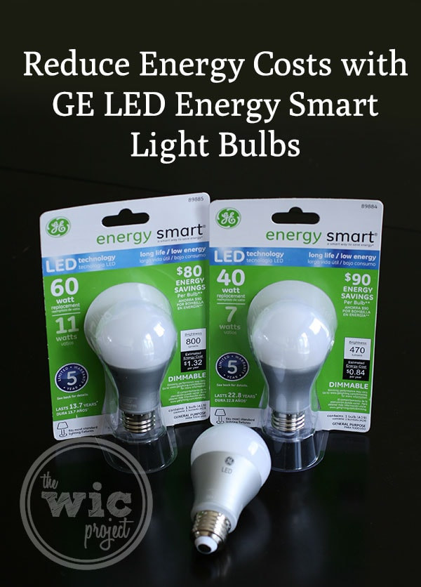 A new way to light with ge led energy smart light bulbs ledsavings shop the wic project blog Cost of light bulb