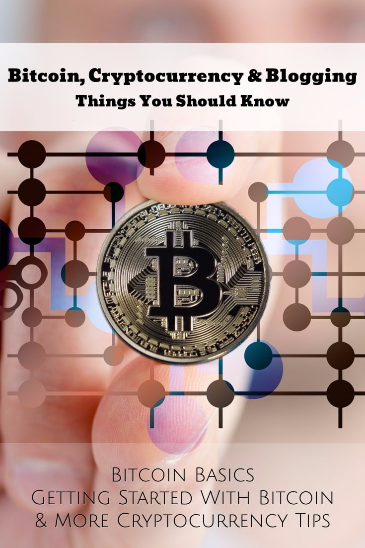 Bitcoin, Cryptocurrency & Blogging – Things You Should Know