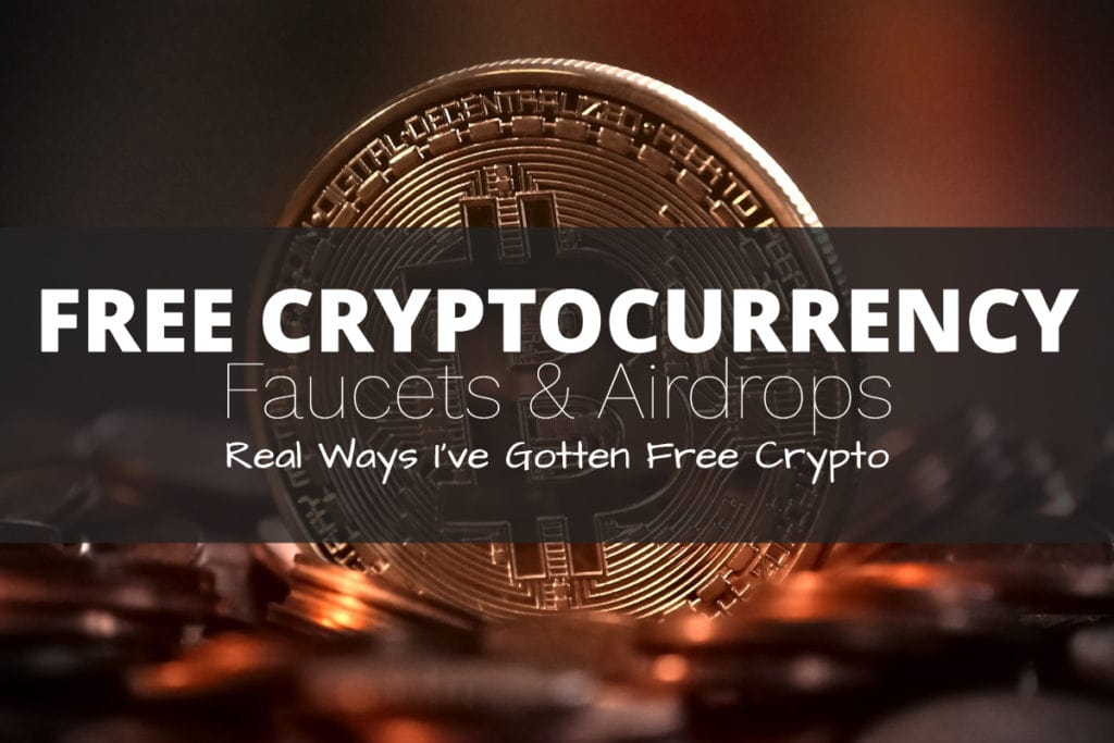 How to Get Free Cryptocurrency Using Faucets & Airdrops