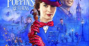 "Mary Poppins Returns Movie Poster: Mary Poppins Returns is ""Practically Perfect in Every Way"""